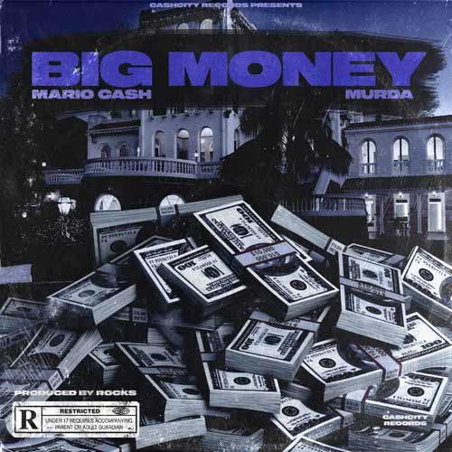 دانلود آهنگ Mario Cash And Murda به نام Big Money