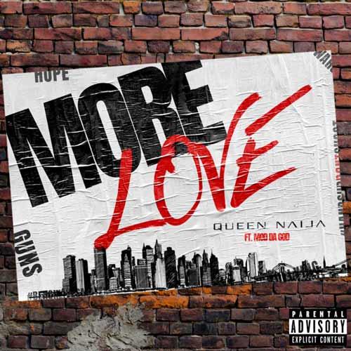 دانلود آهنگ Queen Naija And Mod da God به نام More Love
