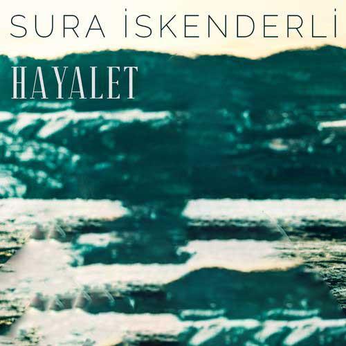 دانلود آهنگ Sura skenderli به نام Hayalet