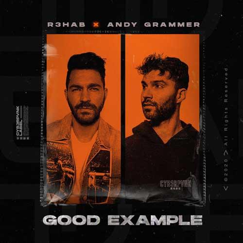 دانلود آهنگ R3HAB And Andy Grammer به نام Good Example