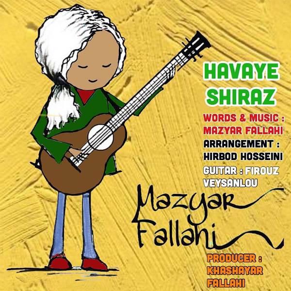 دانلود آهنگ مازیار فلاحی به نام هوای شیراز از موزیک باز