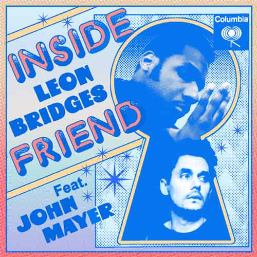 دانلود آهنگ Leon Bridges And John Mayer به نام Inside Friend