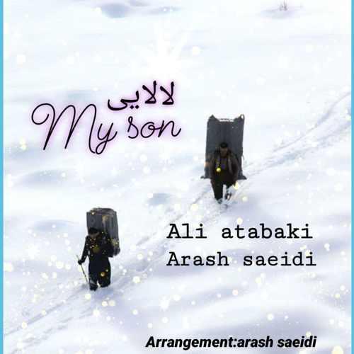 دانلود آهنگ علی اتابکی و آرش سعیدی به نام لالایی و مای سان از موزیک باز