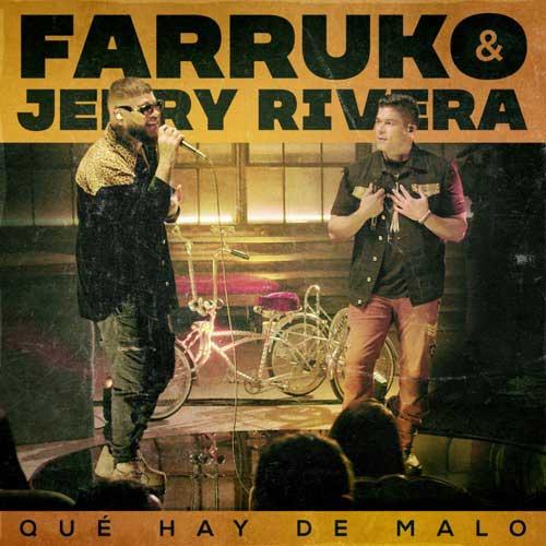 دانلود آهنگ Farruko And Jerry Rivera به نام Qu Hay de Malo Live Version