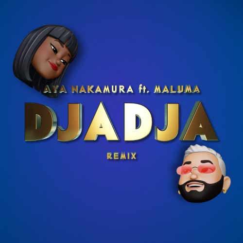 دانلود آهنگ Aya Nakamura And Maluma به نام Djadja Remix