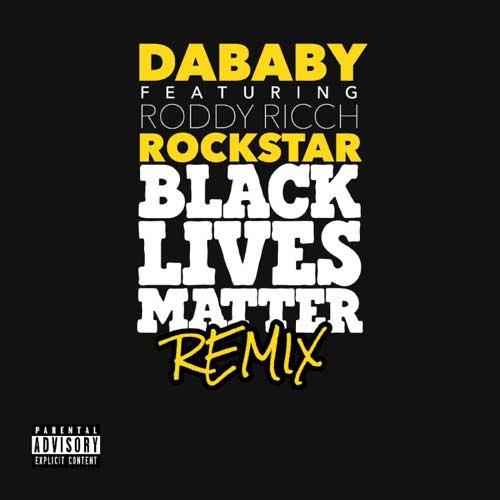 دانلود آهنگ DaBaby And Roddy Ricch به نام ROCKSTAR BLM REMIX