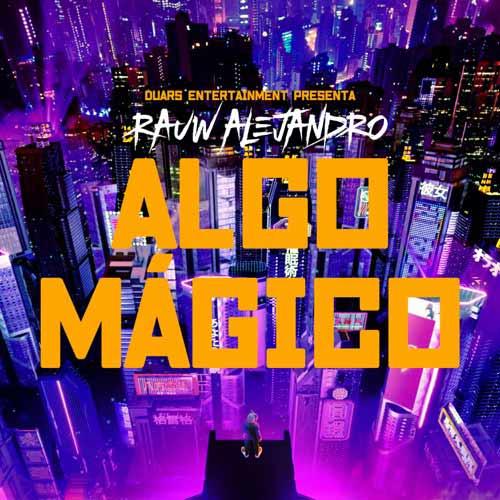 دانلود آهنگ Rauw Alejandro به نام Algo Mgico