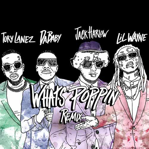 دانلود آهنگ Jack Harlow And Tory Lanez And DaBaby به نام WHATS POPPIN Remix