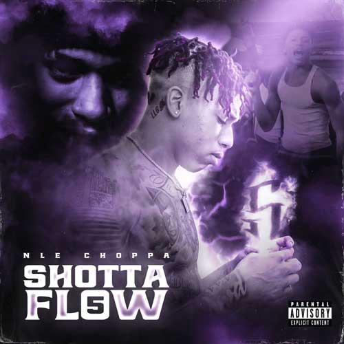 دانلود آهنگ NLE Choppa به نام Shotta Flow 5