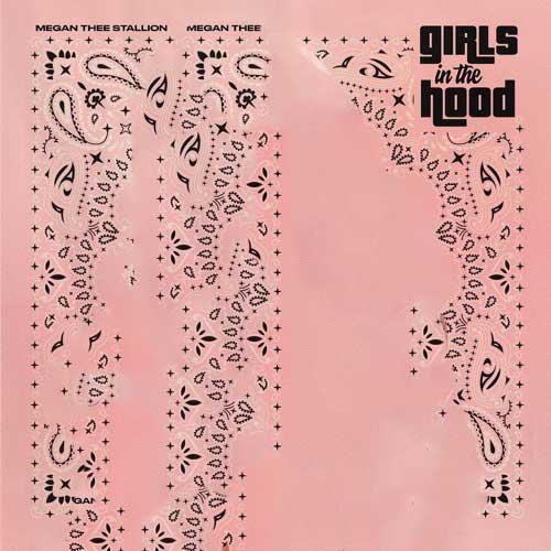 دانلود آهنگ Megan Thee Stallion به نام Girls in the Hood