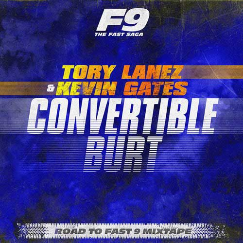 دانلود آهنگ Tory Lanez And Kevin Gates به نام Convertible Burt From Road To Fast 9 Mixtape