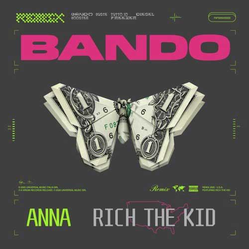 دانلود آهنگ ANNA And Rich The Kid به نام Bando Remix
