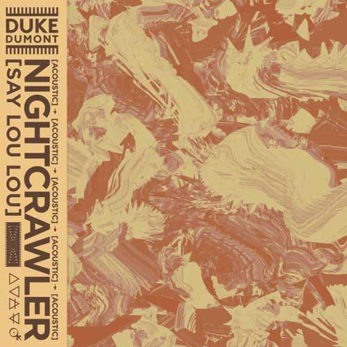 دانلود آهنگ Duke Dumont به نام Nightcrawler Acoustic