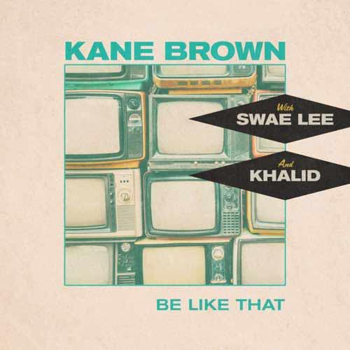 دانلود آهنگ Kane Brown And Swae Lee And Khalid به نام Be Like That