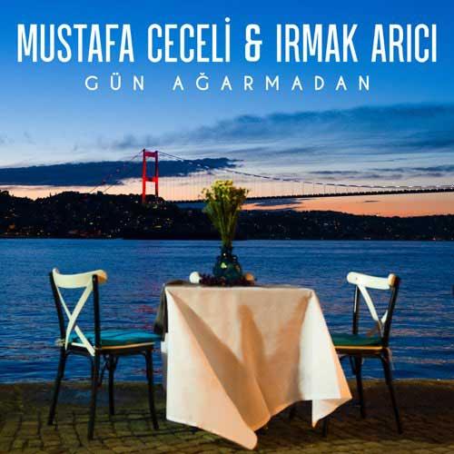 دانلود آهنگ Mustafa Ceceli And Irmak Arc به نام Gn Aarmadan