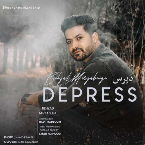 دانلود آهنگ بهزاد میرزا به نام دپرس از موزیک باز