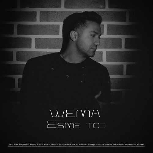 دانلود آهنگ WeMa به نام اسم تو از موزیک باز