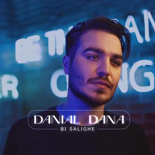 دانلود آهنگ دانیال دانا به نام بی سلیقه از موزیک باز