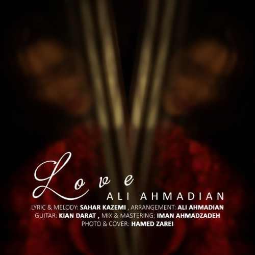 دانلود آهنگ علی احمدیان به نام عشق از موزیک باز