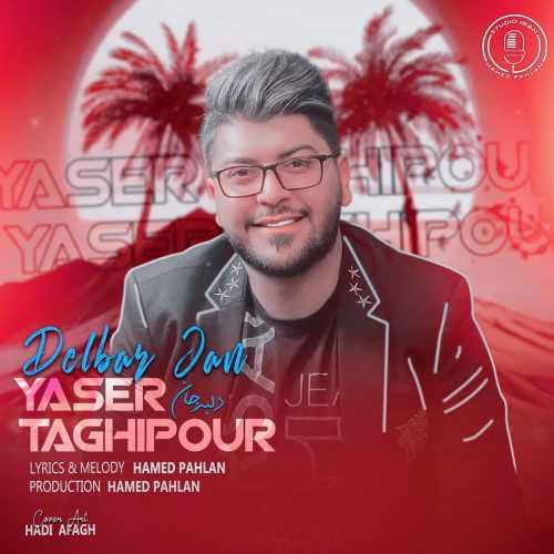 دانلود آهنگ یاسر تقی پور به نام دلبر جان از موزیک باز