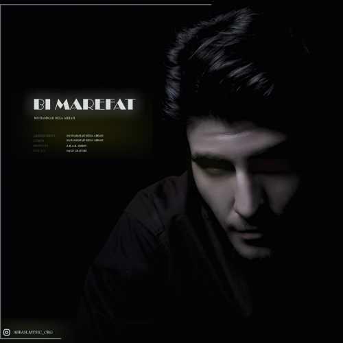 دانلود آهنگ محمدرضا عباسی به نام بی معرفت از موزیک باز