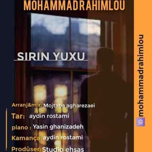 دانلود آهنگ محمد رحیملو به نام شیرین یوخو از موزیک باز