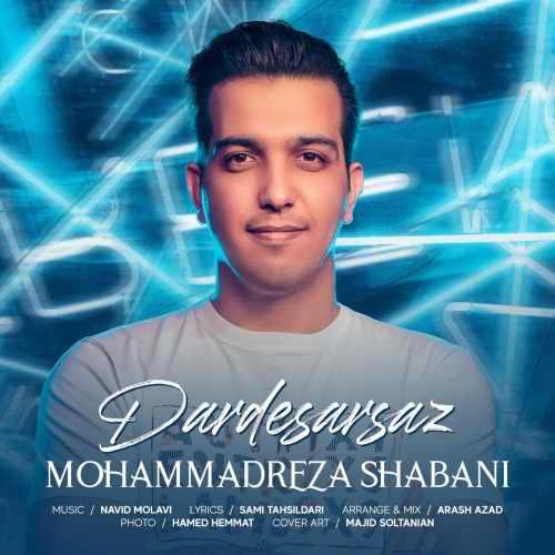 دانلود آهنگ محمدرضا شعبانی به نام دردسرساز از موزیک باز