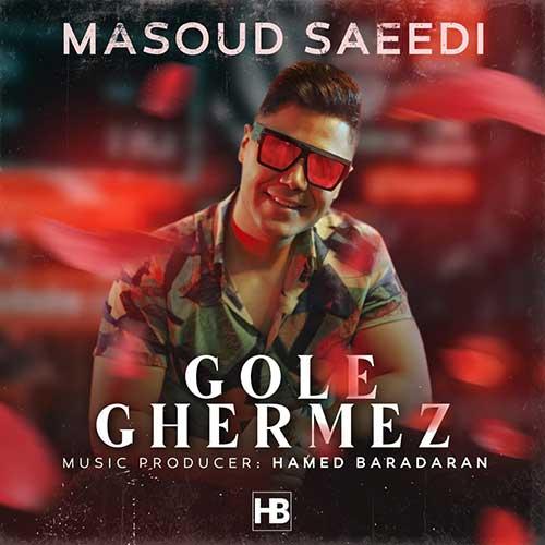دانلود آهنگ مسعود سعیدی به نام گل قرمز از موزیک باز